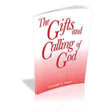 The Gifts and Callings of God