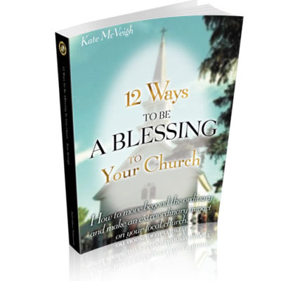 12 Ways to be a Blessing in Your Church