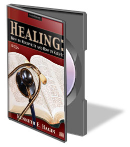 Healing: How to Receive It and How to Keep It CDs