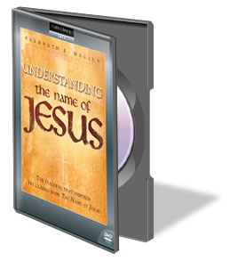 Understanding the Name of Jesus DVD