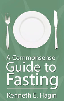 A Commonsense Guide to Fasting